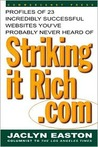 Strikingitrich.com: Profiles of 23 Incredibly Successful Websites You've Probably Never Heard of