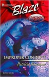 Improper Conduct (Chicago Heat) (Harlequin Blaze #55)