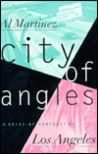 City of Angles: A Drive-By Portrait of Los Angeles