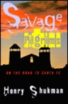 Savage Pilgrims: On the Road to Santa Fe