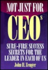 Not Just for CEOs