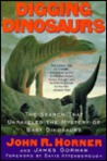 Digging Dinosaurs: The Search That Unraveled the Mystery of Baby Dinosaurs