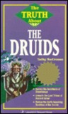 The Truth About the Druids