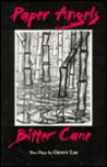 Paper Angels and Bitter Cane: Two Plays