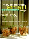 Mary Emmerling's Smart Decorating by Mary Emmerling