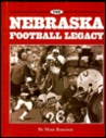 The Nebraska football legacy