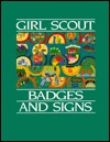 Girl Scout Badges and Signs by Girl Scouts of the U.S.A.