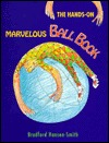 Hands on Marvelous Ball Book by Bradford Hansen-Smith