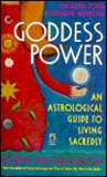 Goddess Power A Womans Sun Sign Guide To Help Rediscover Feminine Strengths