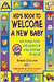 Kid's Book to Welcome a New Baby by Barbara J. Collman