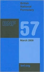 British National Formulary 57 by Pharmaceutical Press