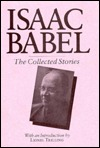 Babel, The Collected Stories of Isaac by Isaac Babel
