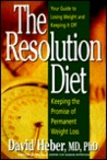 The Resolution Diet: Keeping the Promise of Permanent Weight Loss