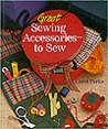Great Sewing Accessories  To Sew