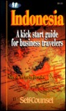 Indonesia: A Kick Start Guide for Business Travelers