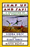 Jump Up and Say!: A Collection of Black Storytelling