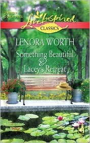 Something Beautiful and Lacey's Retreat
