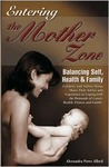 Entering the Mother Zone: Balancing Self, Health and Family