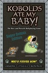 Kobolds Ate My Baby!: The Beer And Pretzels Roleplaying Game, Super Deluxx Edition (Kobolds Ate My Baby)