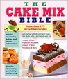 The Cake Mix Bible