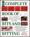 The Complete Book of Bits and Biting