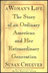 A Woman's Life: The Story of an Ordinary American and Her Extraordinary Generation