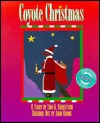 Coyote Christmas by Tom G. Robertson