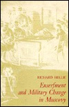 Enserfment and Military Change in Muscovy by Richard Hellie