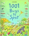 1001 Bugs to Spot (Usborne 1001 Things to Spot)