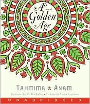 A Golden Age CD by Tahmima Anam