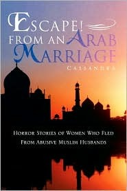 Escape! from an Arab Marriage by Cassandra
