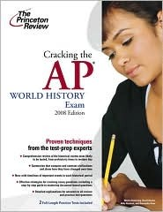 Cracking the AP World History Exam by Monty Armstrong