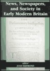 News, Newspapers, and Society in Early-Modern Britain