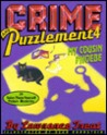 Crime and Puzzlement 4: My Cousin Phoebe: 24 Solve-Them-Yourself Picture Mysteries