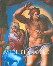 Michelangelo, 1475-1564 by Gilles Néret