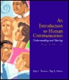 An Introduction To Human Communication: Understanding And Sharing