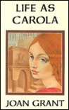 Life as Carola: A Tale of the Renaissance
