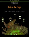 Life At The Edge: Readings From Scientific American Magazine