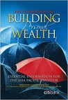 The Citibank Guide to Building Personal Wealth: Essential Information for the Asia Pacific Investor