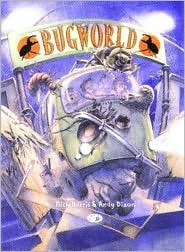 Bug World: An Action-Packed Fantasy Adventure Set in a World of Gigantic Bugs Andy Dixon