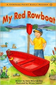 My Red Rowboat by Dana Meachen Rau
