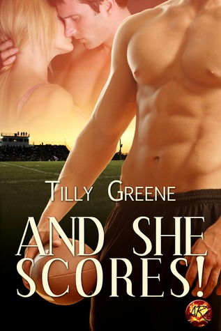 And She Scores by Tilly Greene