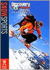 Snow Sports (Discovery Travel Adventures)