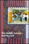 The Middle School--And Beyond