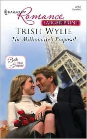 The Millionaire's Proposal by Trish Wylie