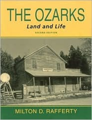 The Ozarks: Land And Life