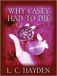 Why Casey Had to Die (Harry Bronson Mysteries #1)