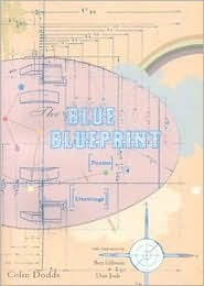 The Blue Blueprint by Colin Dodds