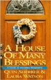 A House Of Many Blessings by Quin Sherrer