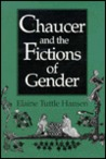 Chaucer and the Fictions of Gender